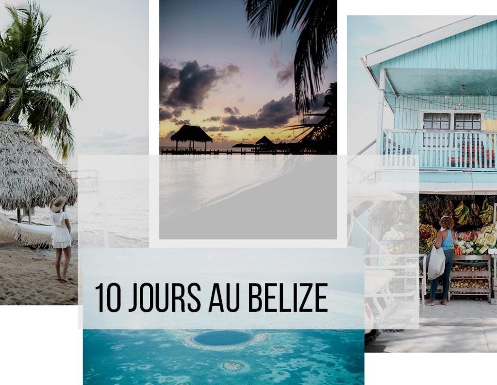 10 jours au Belize